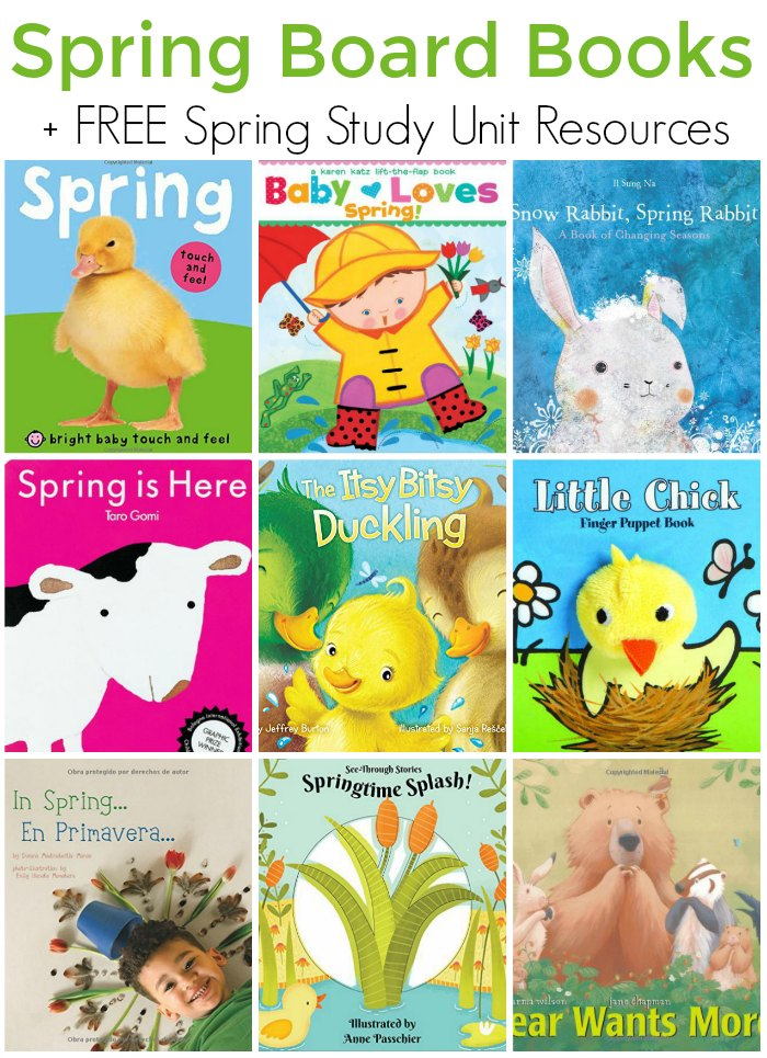childrens books about spring (board books) + FREE Spring Study Unit Resources