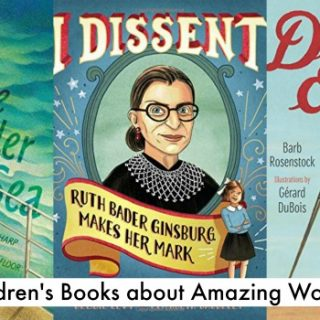 More Children's Books about Women — Amazing Women!