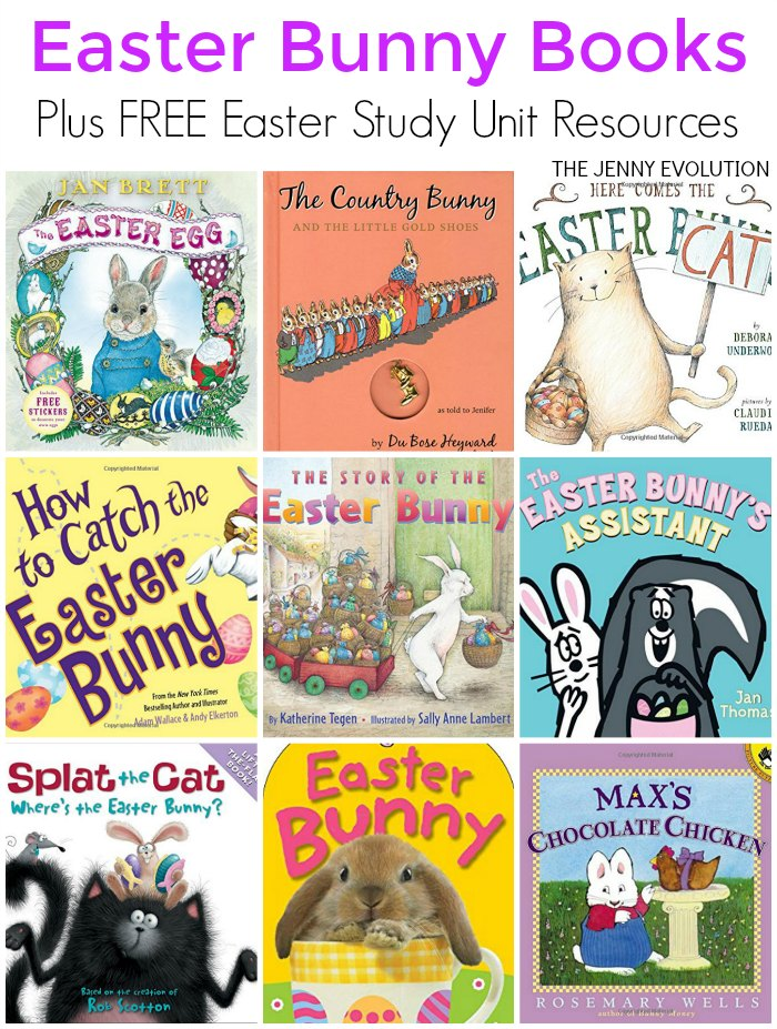 Delightful Children's Easter Bunny Books Plus FREE Easter Study Unit Resources for Classroom and Homeschool | The Jenny Evolution
