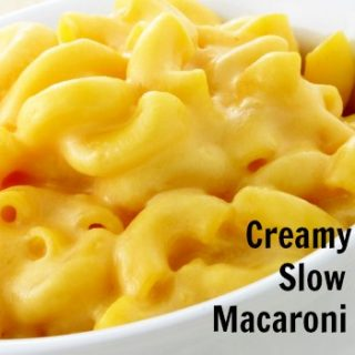 Creamy and Easy Slow Cooker Macaroni and Cheese