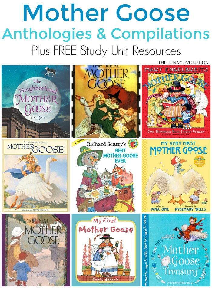 Mother Goose Books for Kids - Anthology and Compilations of great Mother Goose Poetry. PLUS FREE study unit resources for classroom and homeschool! on Mommy Evolution