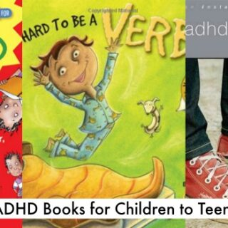 ADHD Books for Kids To Teens