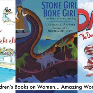 Even More Children's Books on Women… Amazing Women!