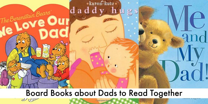 Board Books about dads to read together