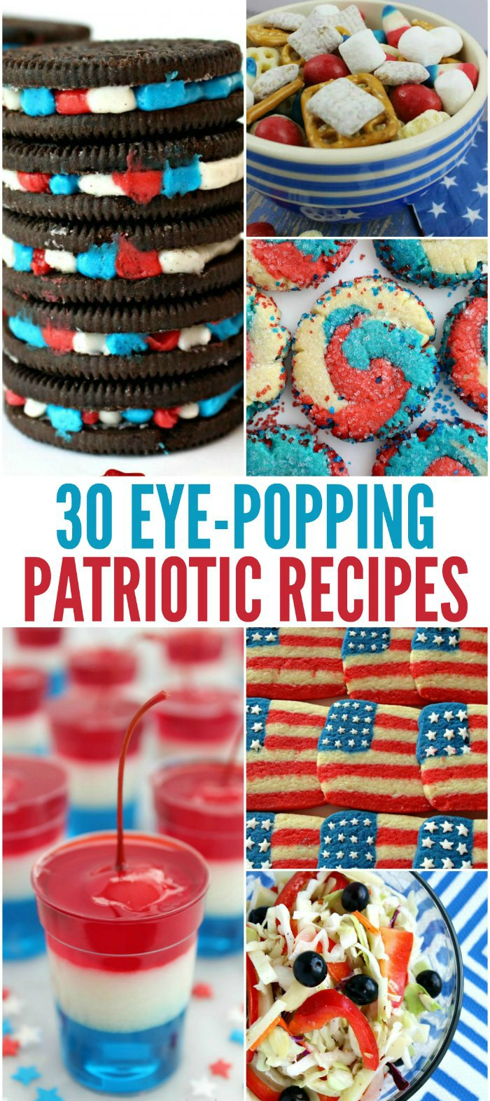 30 Eye-Popping Patriotic Recipes. Perfect for a 4th of July picnic, Memorial Day backyard BBQ or Veteran's Day neighborhood gathering | Mommy Evolution