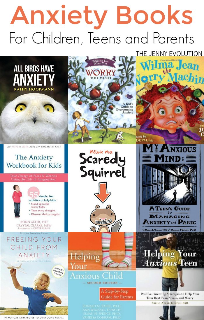 Anxiety Books for Kids - Including children, teens and parents (parenting books about anxiety) | Mommy Evolution