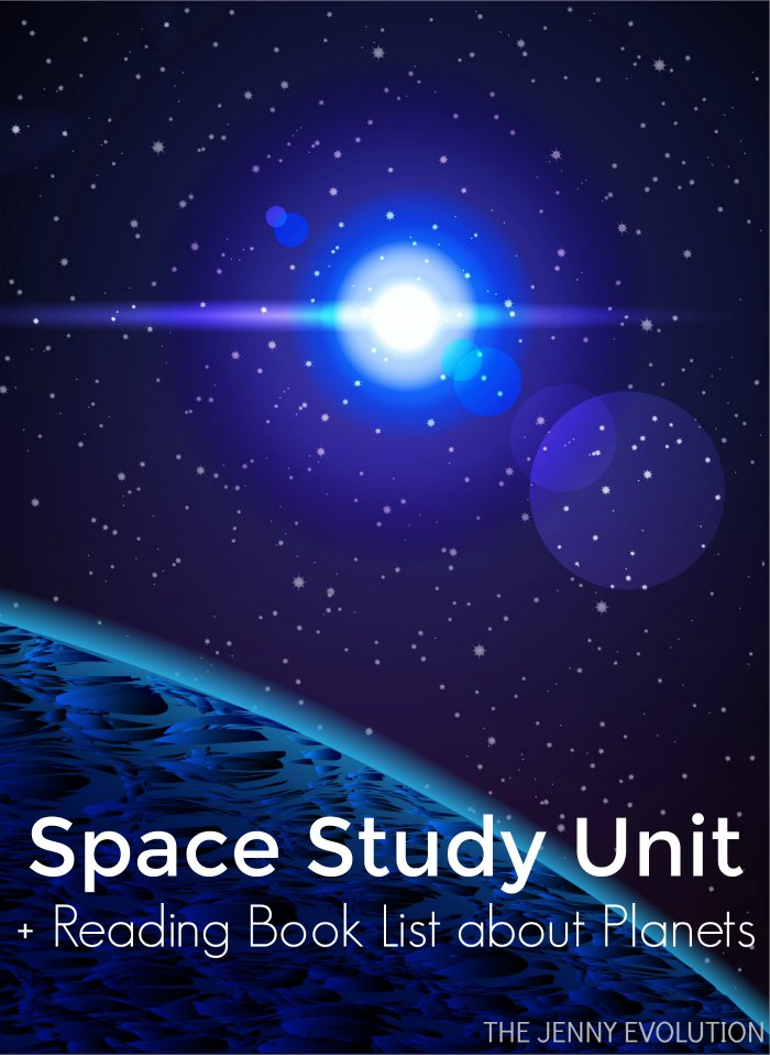 Space Study Unit Resources PLUS Reading Book List Recommendations about Planets for Homeschool, Classroom or Parents | The Jenny Evolution