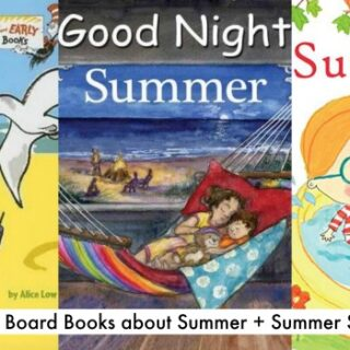 Childrens Books about Summer (Board Books Editions + Study Unit)