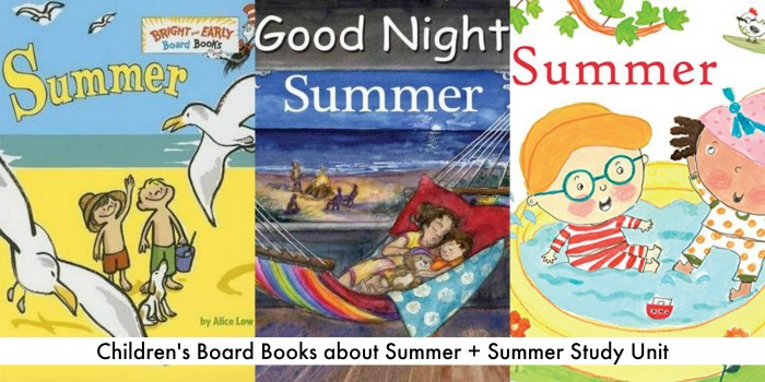 childrens books about summer + summer unit study