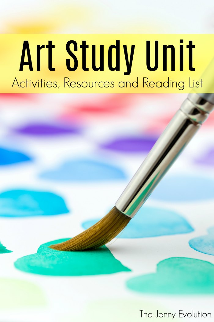 Art Study Unit for Elementary School - Activities, Resources and Reading List Recommendations | The Jenny Evolution