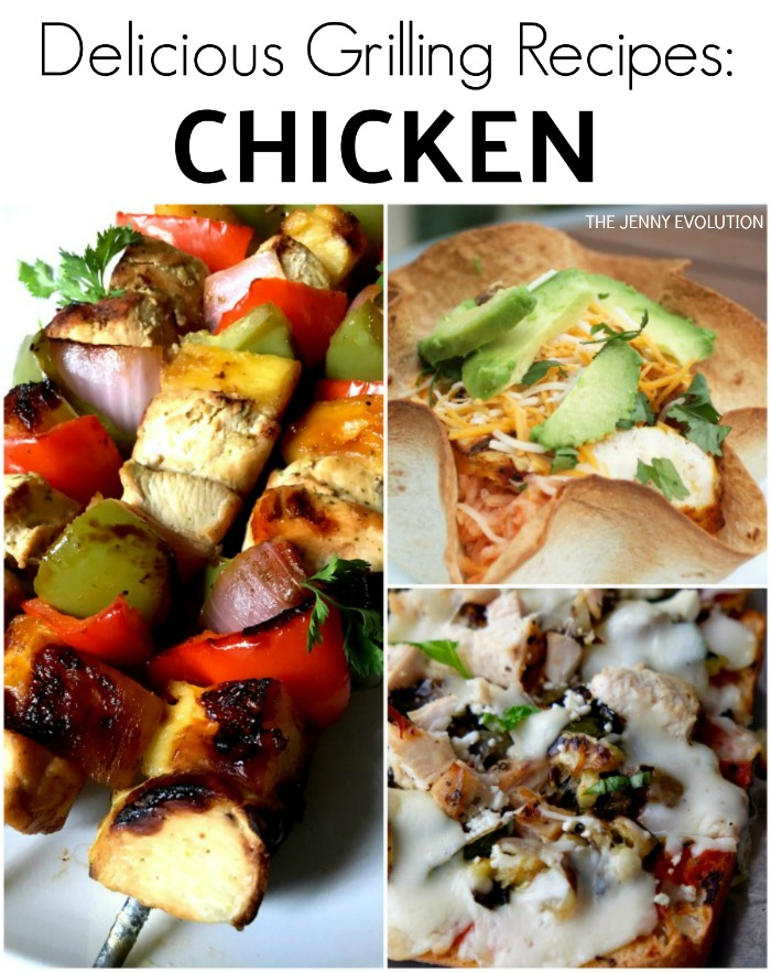 Delicious Chicken Grilling Recipes: 50 Backyard BBQ Recipes - Perfect Grilling Recipes for your next dinner, picnic or backyard gathering | The Jenny Evolution
