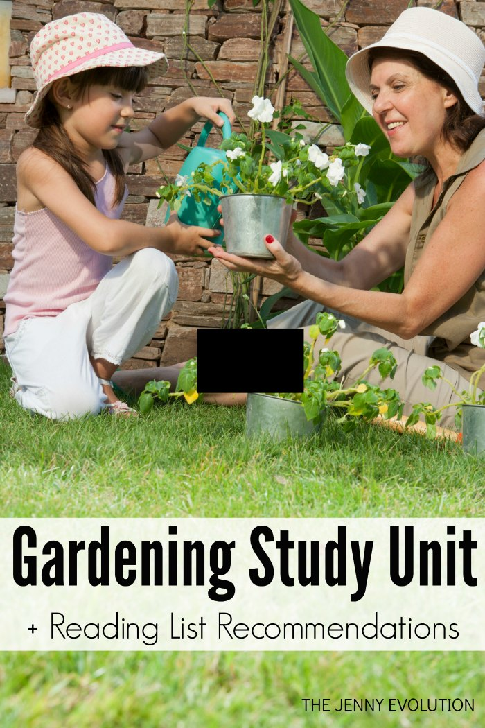 Gardening Study Unit Resources for Homeschool and Classroom + Reading List Recommendations | The Jenny Evolution
