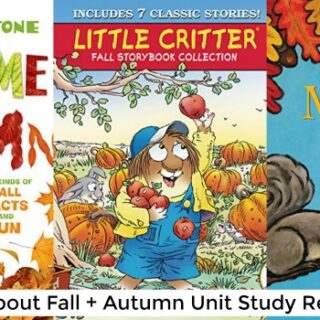 Children's Books About Fall (Autumn Unit Study)