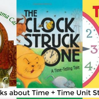 Childrens Books About Time (Time Unit Study)