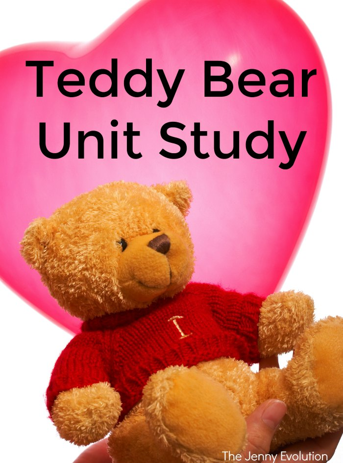 Teddy Bear Unit Study Plus Teddy Bear Books Reading List | The Jenny Evolution