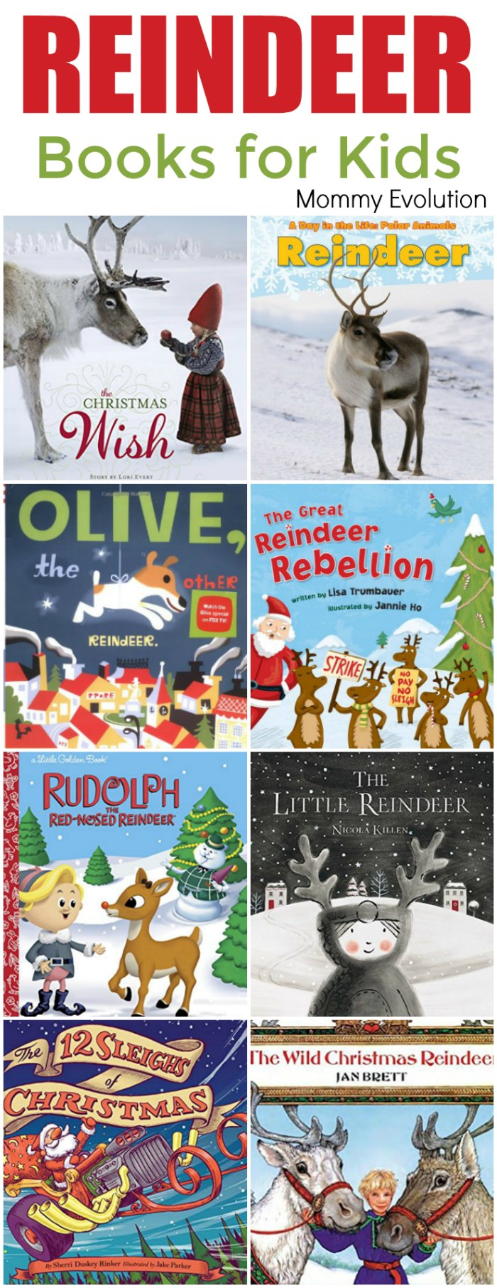 Reindeer Books for Kids - Perfect for Christmas and wintertime | Mommy Evolution. #kidlit #books #reindeer #reading