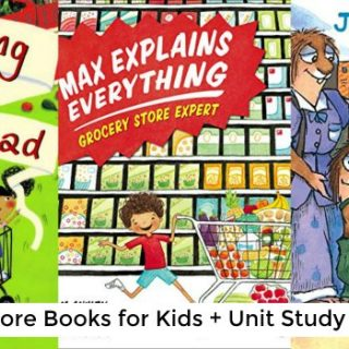 Grocery Store Books for Kids (Unit Study)