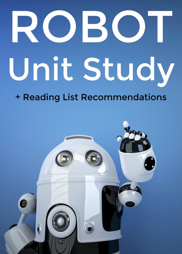 Robot Unit Study + Reading List Book Recommendations - robot books for kids | Mommy Evolution