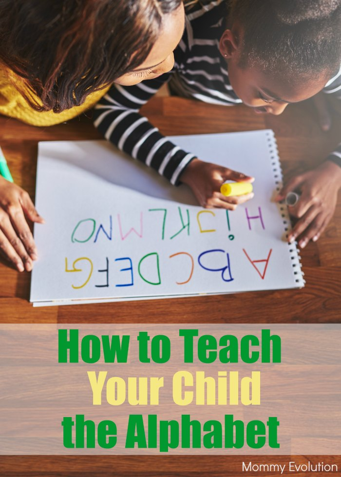 How to Teach your Child the alphabet - Resources perfect for preschool teachers, homeschoolers and moms! | Mommy Evolution