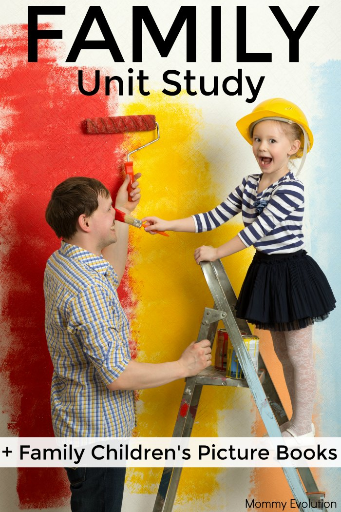 Family Unit Study - Perfect for teaching about families to preschoolers, kindergarten and 1st grade for the classroom and homeschool | Mommy Evolution