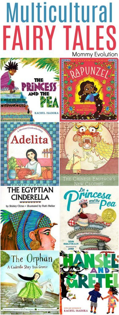 Multicultural Fairy Tales from different countries, including Cinderella, The Princess and the Pea, Hanse and Gretel | Mommy Evolution