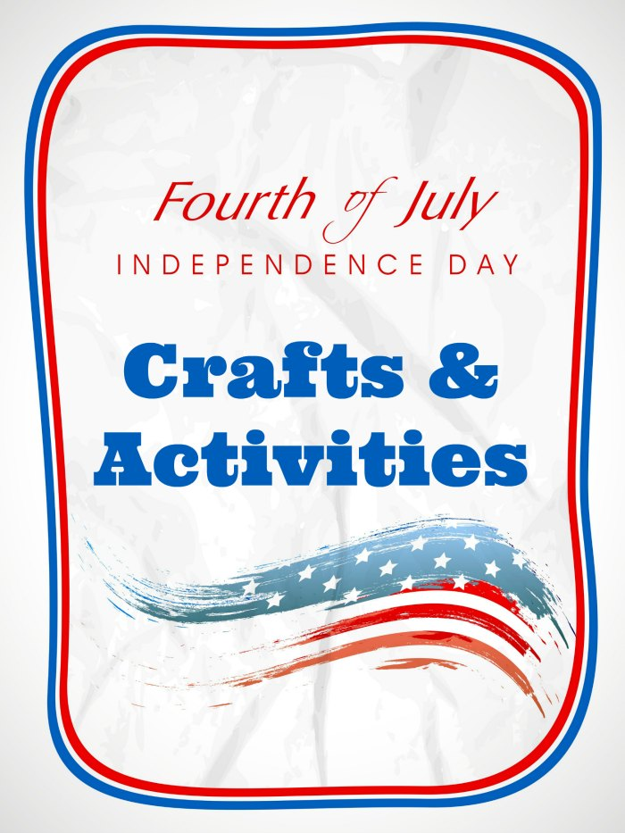 4th of July Crafts and Activities | Mommy Evolution