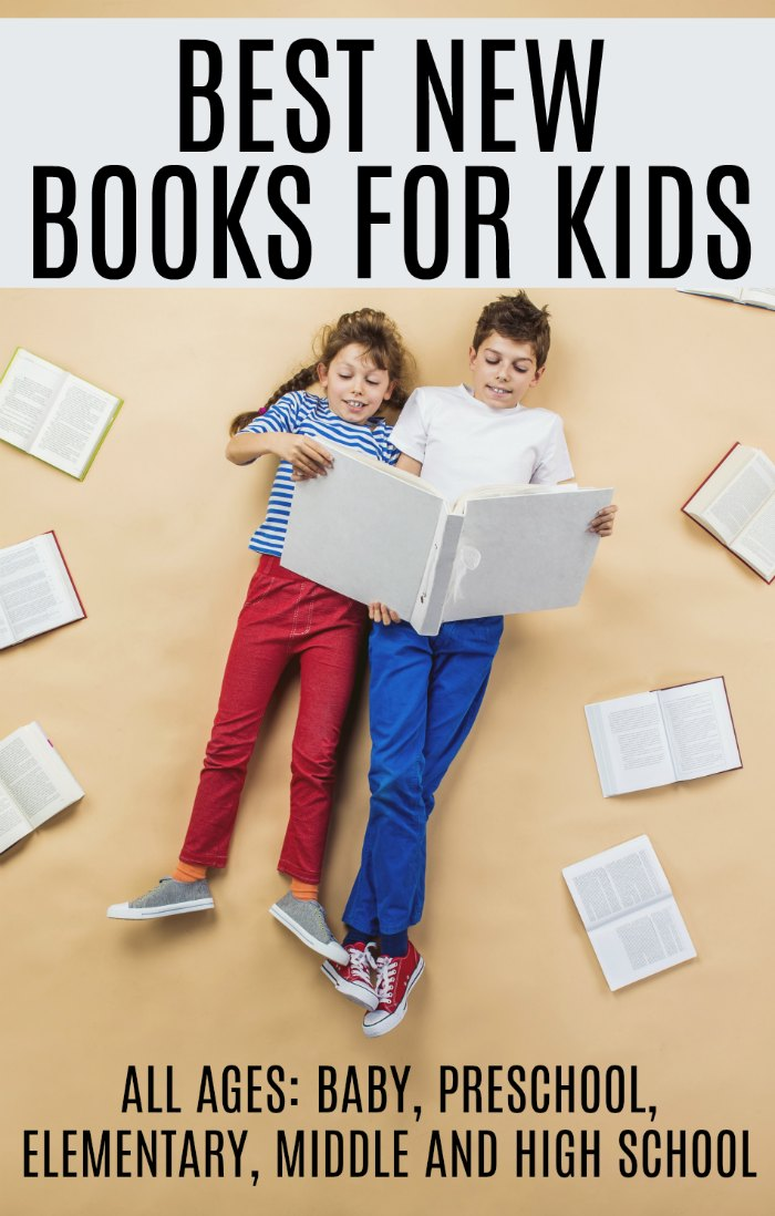 BEST NEW BOOKS FOR KIDS. for all ages - baby, preschool, elementary, middle school and high school | Mommy Evoluion
