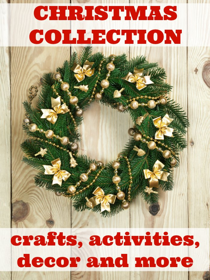 Ultimate Christmas crafts, activities, decor and more for the entire family! - Mommy Evolution