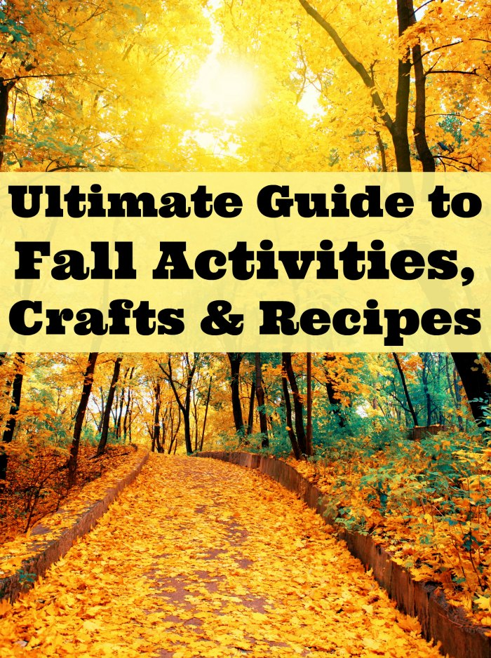 Ultimate Guide to Fall Activities, Crafts and Recipes | Mommy Evolution