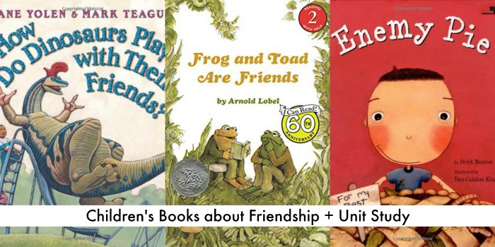 Childrens books about friendship and unit study resources