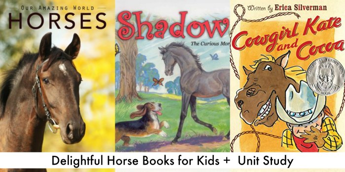 Horse Books for Kids Plus Unit Study Ideas and Resources