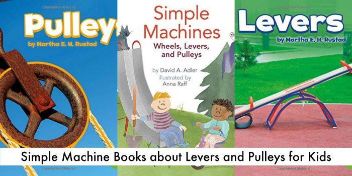 simple machine books about levers and pulleys for kids
