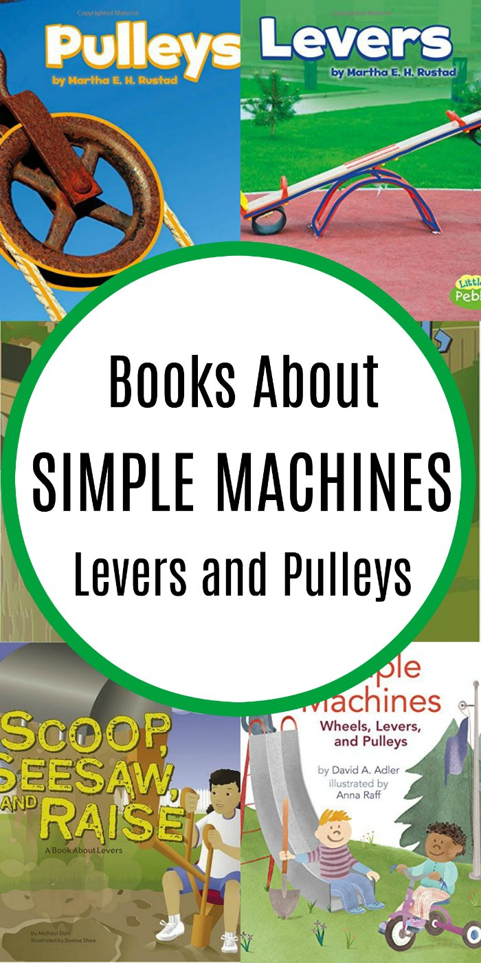 Simple Machine Books about Levers and Pulleys for Kids | Mommy Evolution #stem #stem