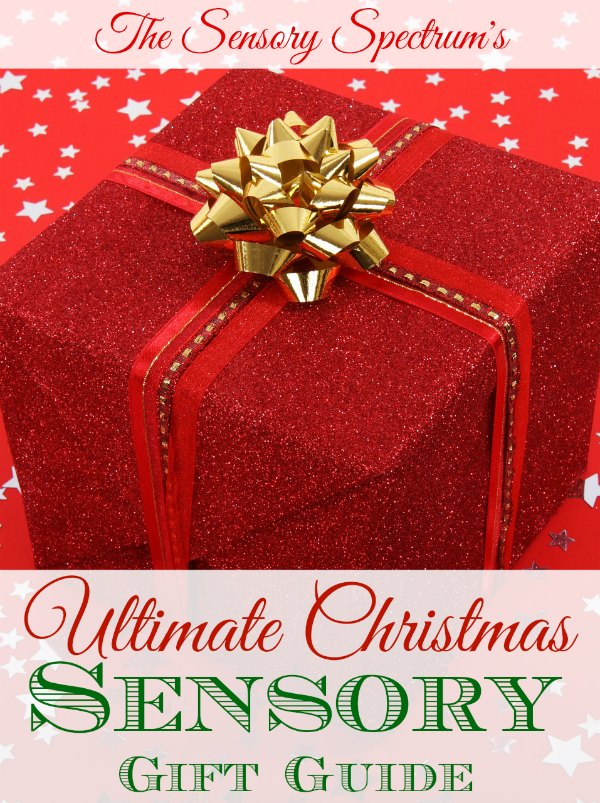 Ultimate Christmas Sensory Gifts Guide For Kids